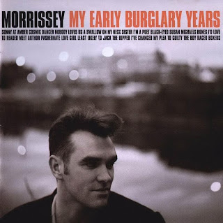 Morrissey - (1998) My Early Burglary Years