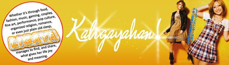 >*~+Kaligayahan: Ligaya's Joys+~*<