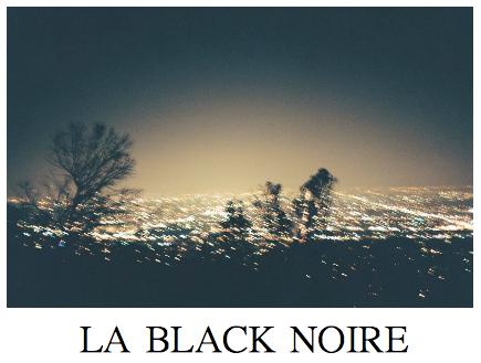 La Black Noire