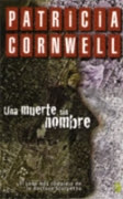 Patricia Cornwell. Una muerte sin nombre