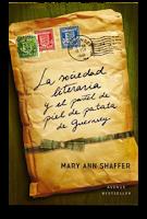 La sociedad literaria y el pastel de piel de patata de ghernsey, may ann shaffer y annie barrows