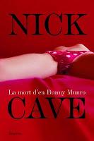 Nick Cave, la mort d'en bunny munro