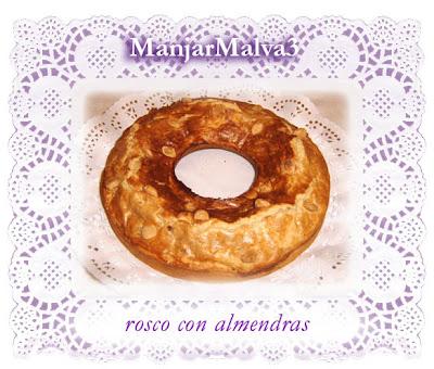 manjar malva _ rosco con almendras