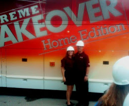 Extreme Makeover:Home Edition