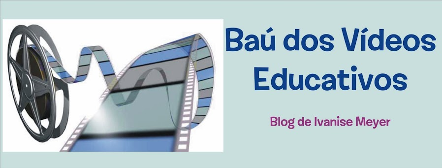 Baú dos Vídeos Educativos