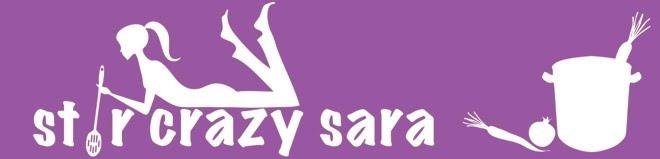 Stir Crazy Sara