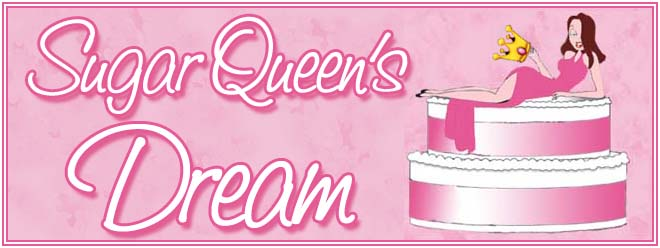 ~~Sugar Queen's Dream~~