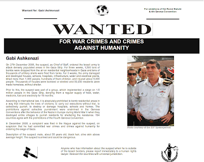 Wanted! FOR WAR CRIMES AND CRIMES AGAINST HUMANITY - Gen. Gabi Ashkenazi a.k.a.: 'The Buthcher of Gaza', Chief of Staff of the Criminal Murderous and Racist Gang known as the 'IDF'
