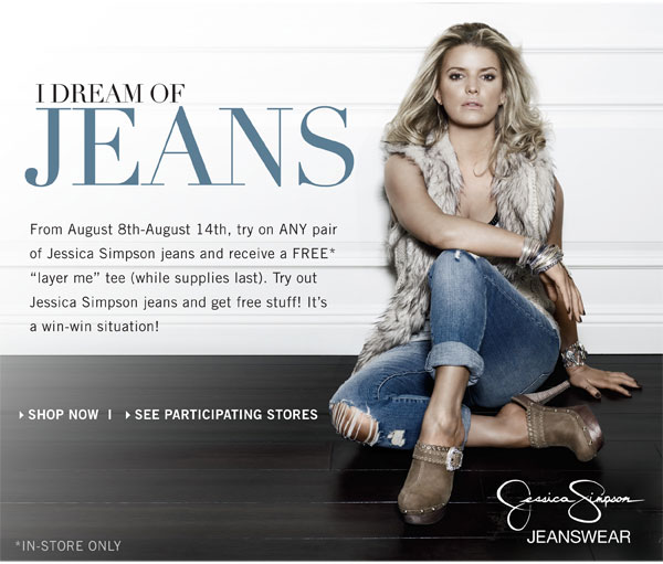 freebies2deals +jessica+simpson+jeans+free Free Jessica Simpson Layer Me Tee When You Try on Jeans
