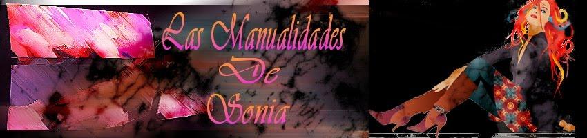 Las manualidades de Sonia