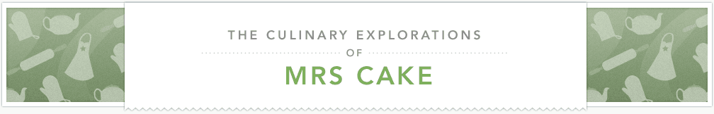 The Culinary Explorations of Mrs Cake