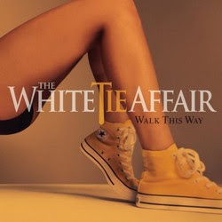 The White Tie Affair - Walk This Way Download