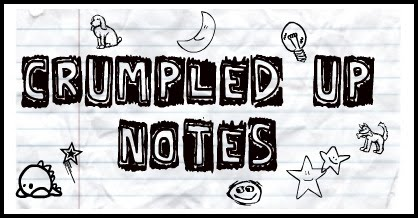 Crumpled Up Notes