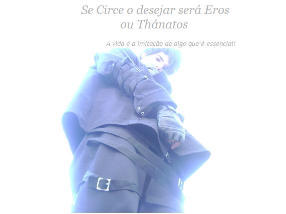 Se Circe o desejar será Eros ou Thánatos