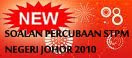 SOALAN PERCUBAAN NEGERI JOHOR 2010