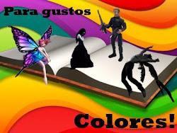 Para gustos, Colores!