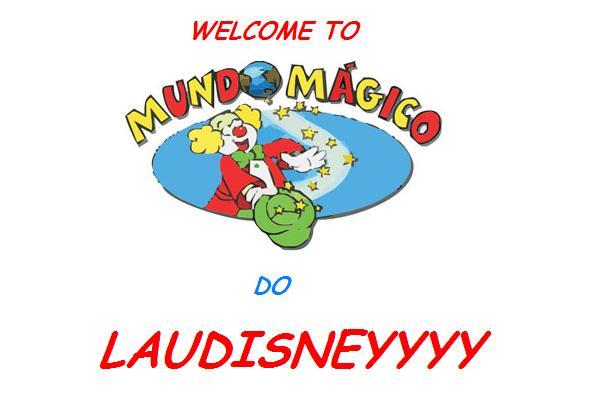 O Mundo Mágico de Laudisney