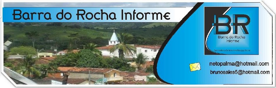 .:. Barra do Rocha Informe .:.