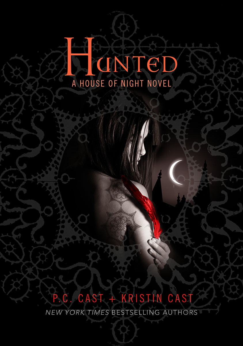 The house of night!!!!!!!!!!! Hunted