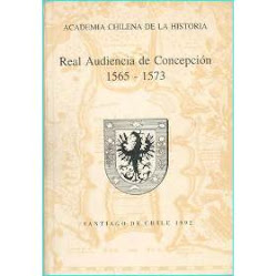 Real audiencia de Concepcion (1565 - 1573)