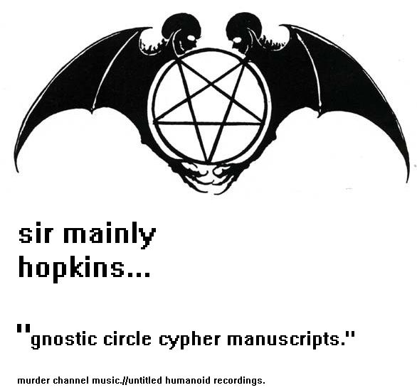 The Real Sir Mainly Hopkins.: gnostic circle cypher manuscripts ...