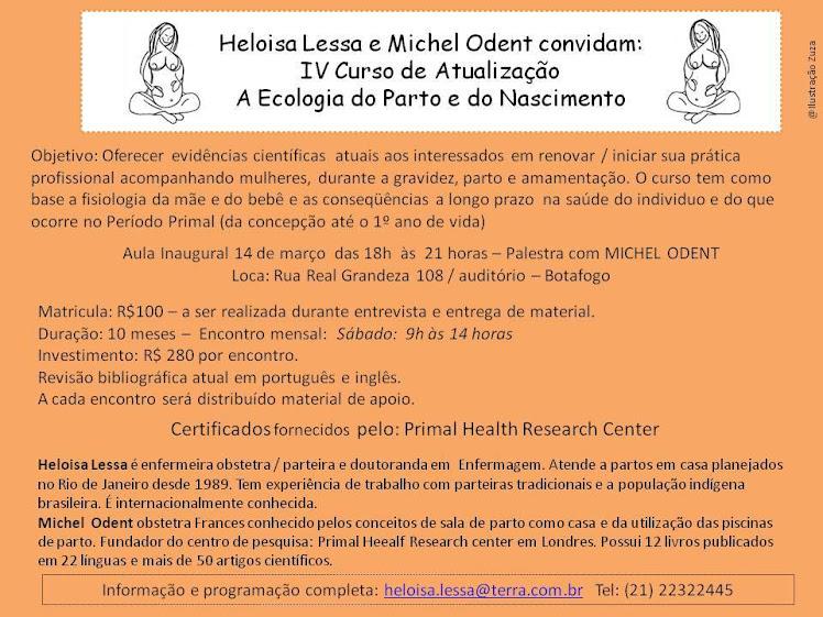 Heloisa Lessa e Michel Odent convidam