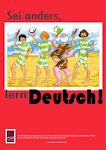 Sei anders, lern Deutsch!