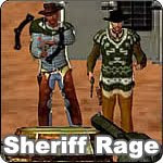 Game Sheriff Rage