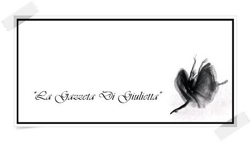 """""""Gazzetta di Giulietta"""""""