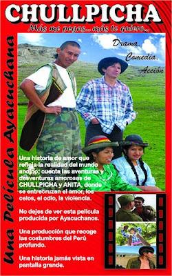 Afiche de Chulpicha, Pelicula Ayacuchana