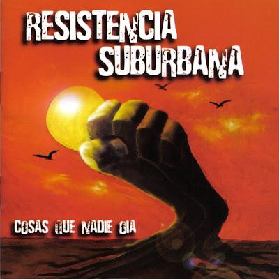 Resistencia Suburbana Discografia Completa [MU] Resistencia_Suburbana-Cosas_Que_Nadie_Oia-Frontal