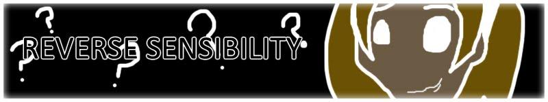 Reverse Sensibility