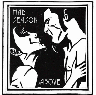MAD SEASON - ABOVE (1995) - Re-Upload to not be forgotten...