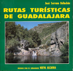 """RUTAS TURSTICAS DE LA PROVINCIA DE GUADALAJARA"" Edicin Nueva Alcarria."