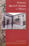 """PASTRANA"" Iglesia Colegiata y Museo."