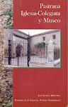 """""""PASTRANA"""" Iglesia Colegiata y Museo."""