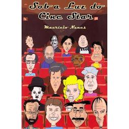 Sob a Luz do Cine Star