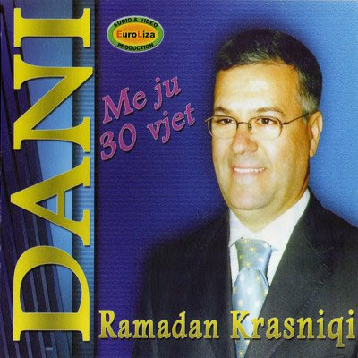 Ramadan Krasniqi Dani Photo Foto Video