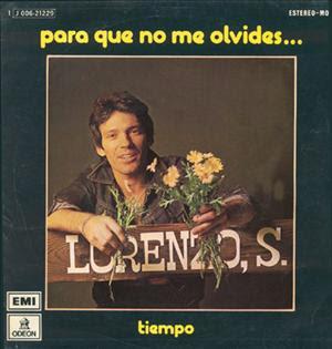 La vida en sonidos lorenzo santamaria para que no me - Para que no me olvides ...