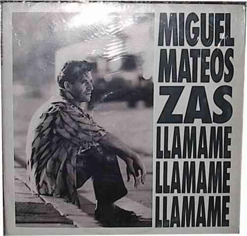 Miguel mateos - Llamame -  (1986)  M7
