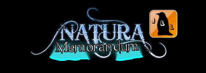 Memorándum de Natura ~ J&L