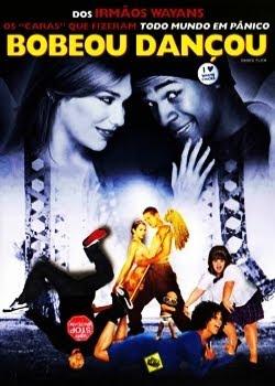 Bobeou Dançou – DVDRip Dublado Os doces e inocentes sonhos de bailarina de Megan são despedaçados quando ela é obrigada a freqüentar um colégio de periferia, onde conhece Thomas, um jovem dançarino de hip-hop, que está do lado errado da pista.