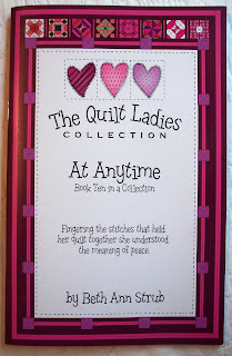 Book Ten of The Quilt Ladies Book Collection, At Anytime