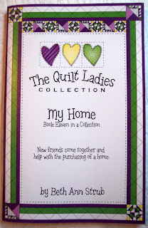 Book Eleven of The Quilt Ladies Book Collection, My Home