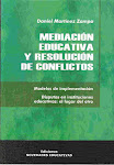 SEGUNDA EDICION DEL LIBRO MEDIACION EDUCATIVA Y RESOLUCION DE CONFLICTOS