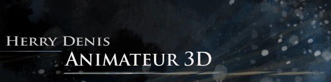 Herry Denis - Animateur 3D