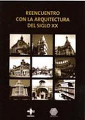 """FUENTE: Libro """" Reencuentro con la Arquitectura del Siglo XX"""""""
