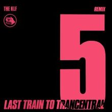 Last Train to Trancentral (Pure Trance)