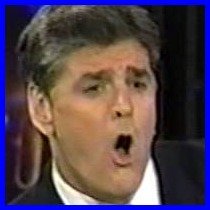 Sean Hannity the Blowhard