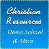 Christian Resources - Home School & More